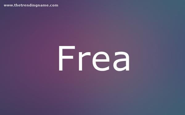 Baby Name Poster For Frea