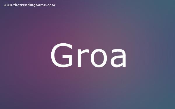 Baby Name Poster For Groa