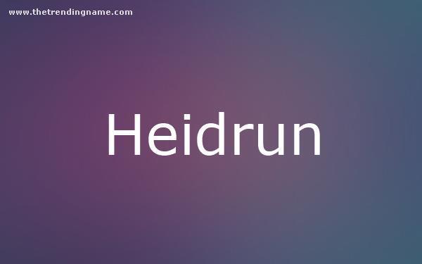 Baby Name Poster For Heidrun