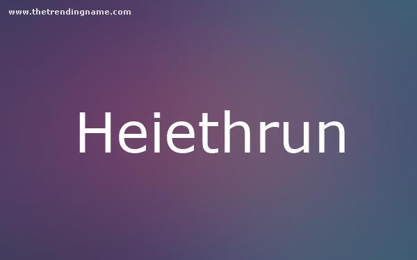 Baby Name Poster For Heiethrun