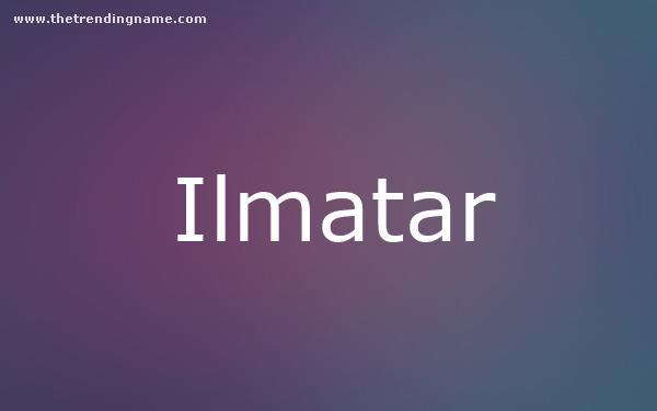Baby Name Poster For Ilmatar