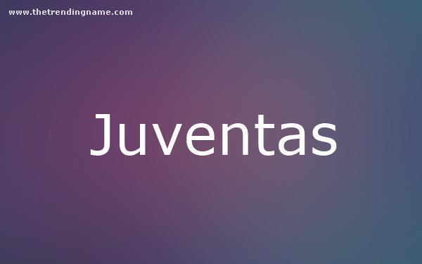 Baby Name Poster For Juventas