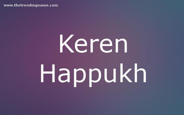 Baby Name Poster For Keren Happukh