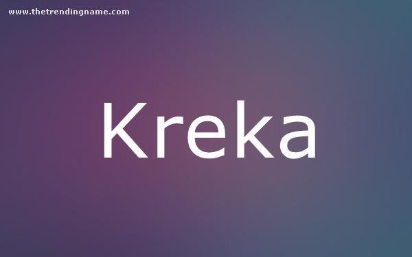 Baby Name Poster For Kreka
