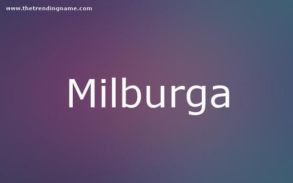 Baby Name Poster For Milburga