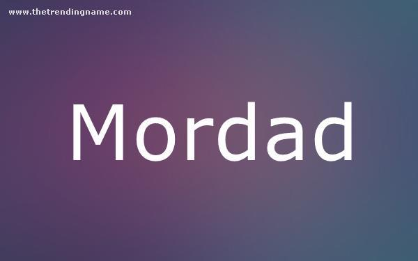 Baby Name Poster For Mordad