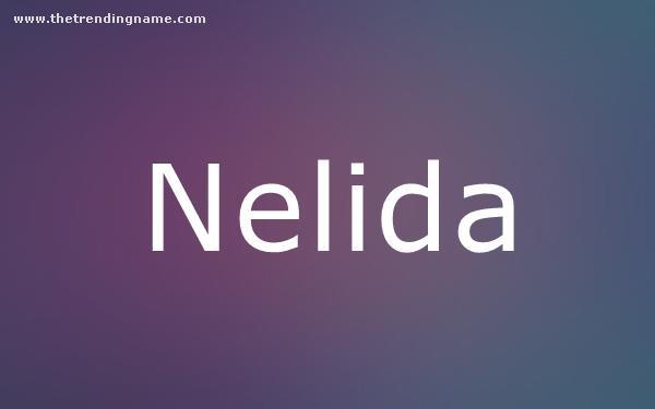 Baby Name Poster For Nelida