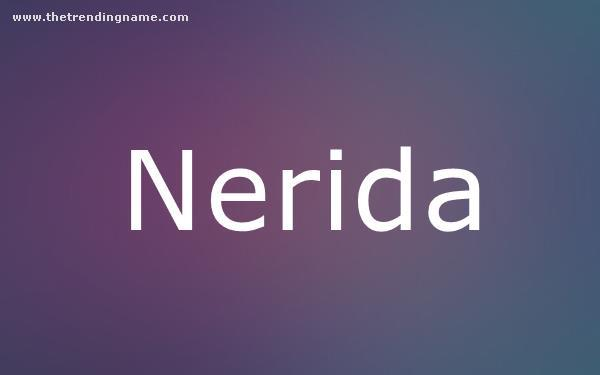 Baby Name Poster For Nerida