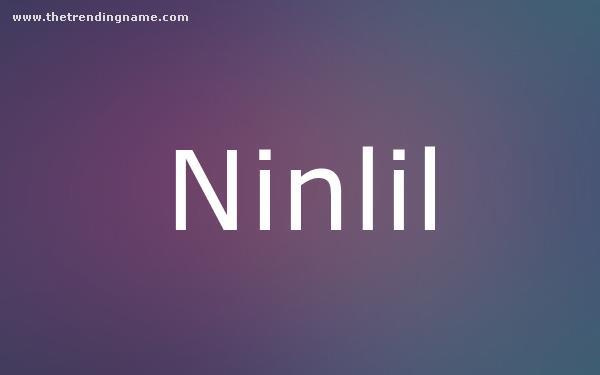 Baby Name Poster For Ninlil