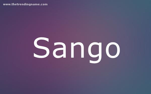 Baby Name Poster For Sango