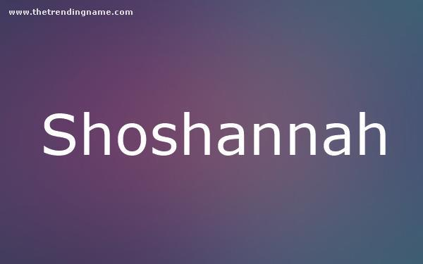Baby Name Poster For Shoshannah