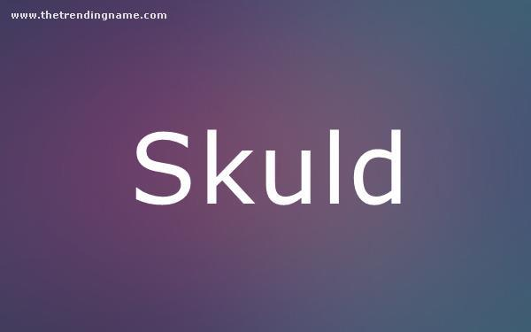 Baby Name Poster For Skuld