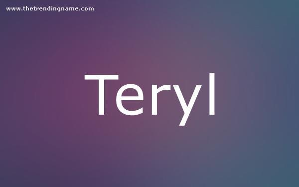 Baby Name Poster For Teryl