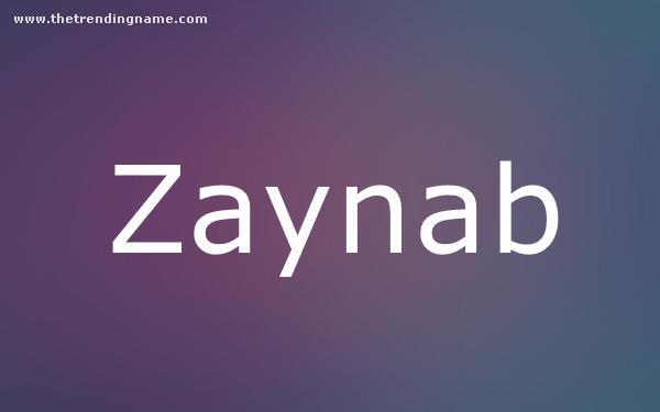 Baby Name Poster For Zaynab