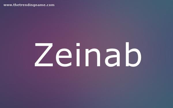 Baby Name Poster For Zeinab