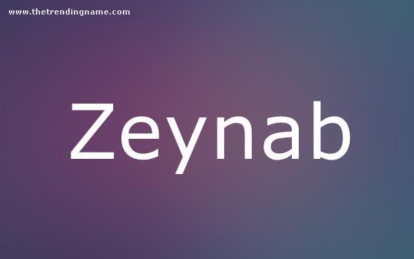 Baby Name Poster For Zeynab