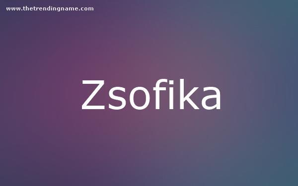 Baby Name Poster For Zsofika