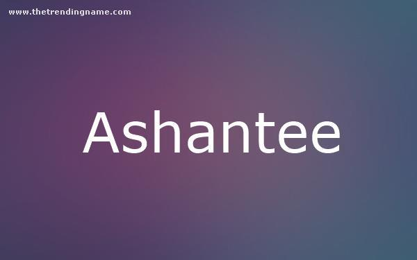 Baby Name Poster For Ashantee