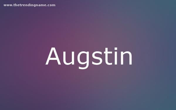 Baby Name Poster For Augstin
