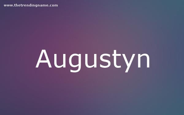Baby Name Poster For Augustyn