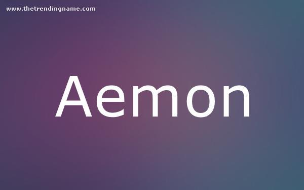 Baby Name Poster For Aemon