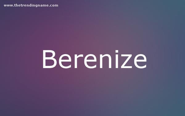 Baby Name Poster For Berenize