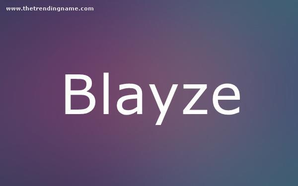 Baby Name Poster For Blayze