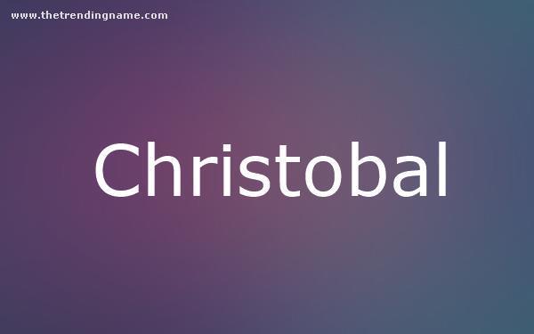 Baby Name Poster For Christobal