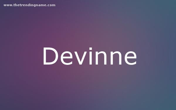 Baby Name Poster For Devinne