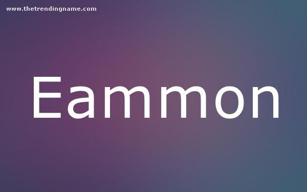 Baby Name Poster For Eammon