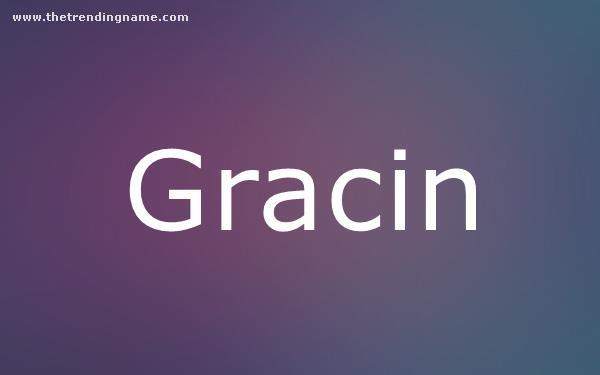 Baby Name Poster For Gracin