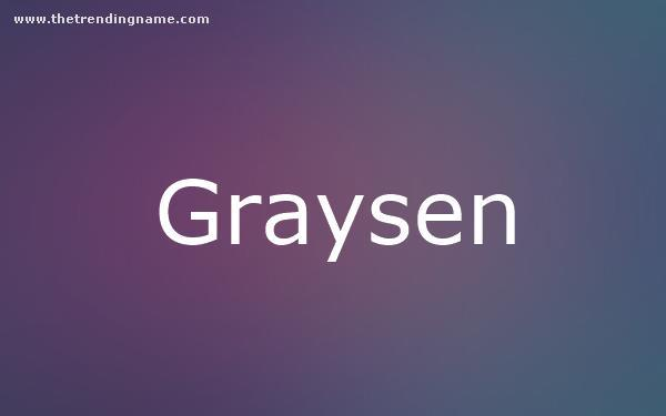 Baby Name Poster For Graysen