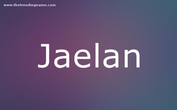 Baby Name Poster For Jaelan