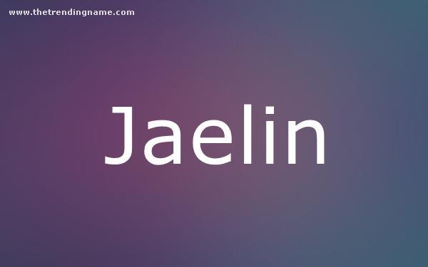 Baby Name Poster For Jaelin