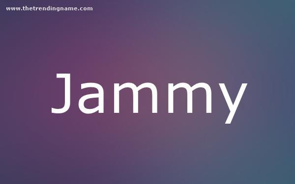 Baby Name Poster For Jammy