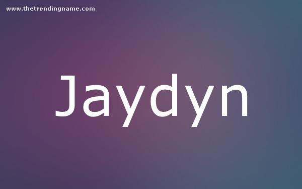 Baby Name Poster For Jaydyn