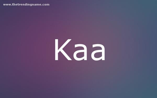 Baby Name Poster For Kaa