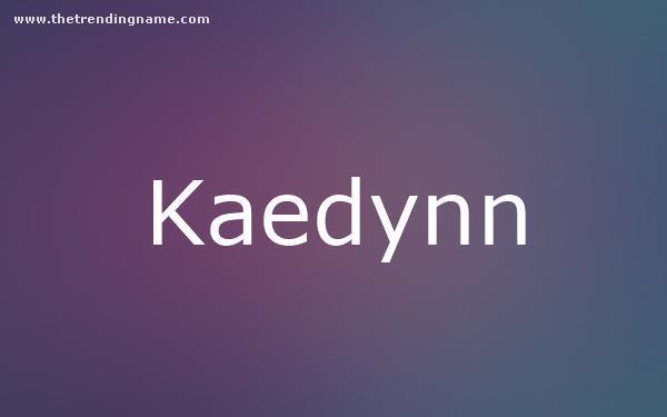 Baby Name Poster For Kaedynn