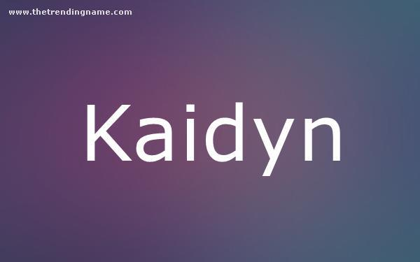 Baby Name Poster For Kaidyn
