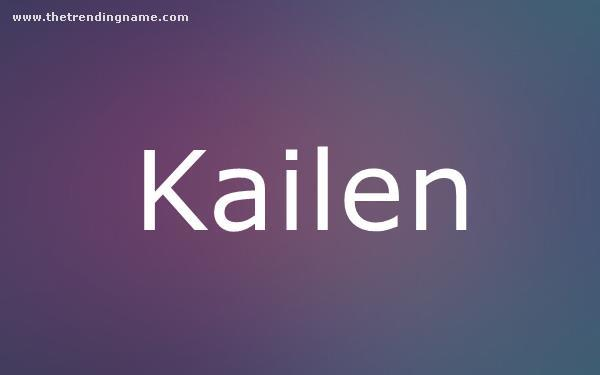 Baby Name Poster For Kailen