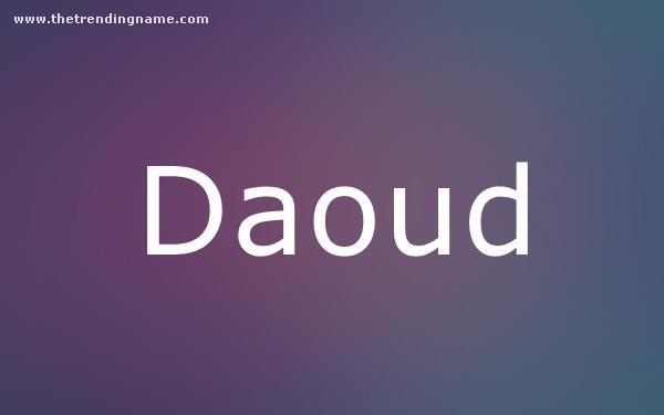 Baby Name Poster For Daoud