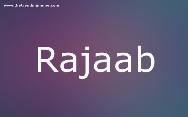 Baby Name Poster For Rajaab
