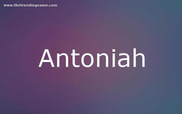 Baby Name Poster For Antoniah
