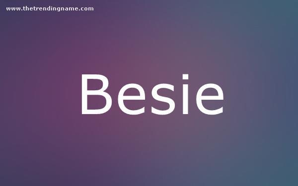 Baby Name Poster For Besie