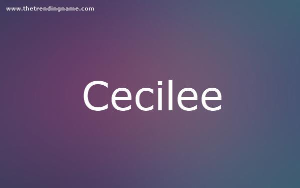 Baby Name Poster For Cecilee