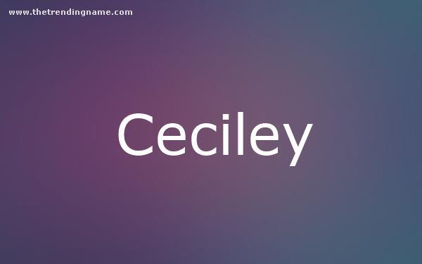 Baby Name Poster For Ceciley