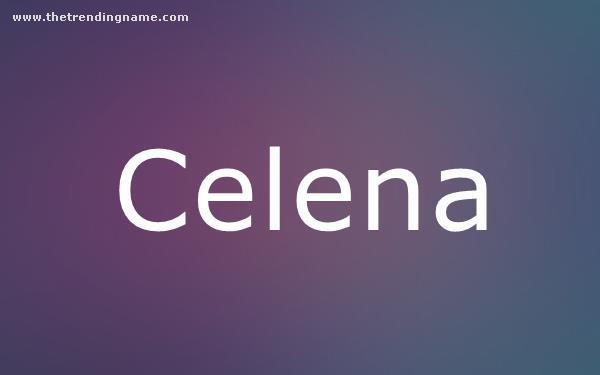 Baby Name Poster For Celena