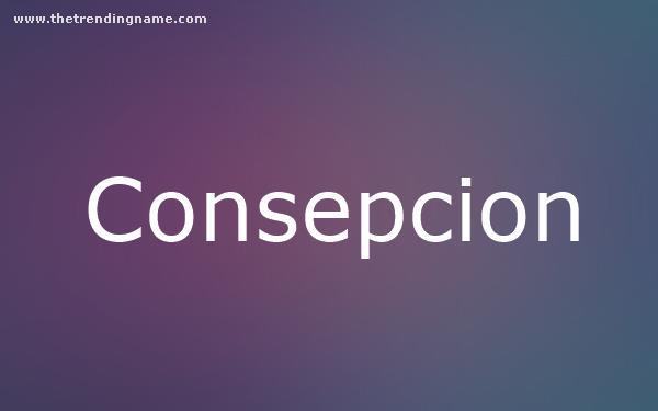 Baby Name Poster For Consepcion
