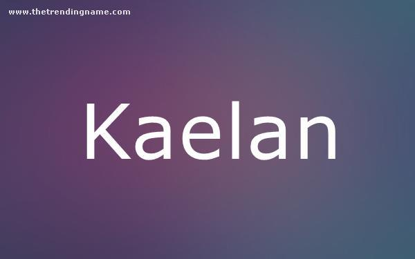 Baby Name Poster For Kaelan