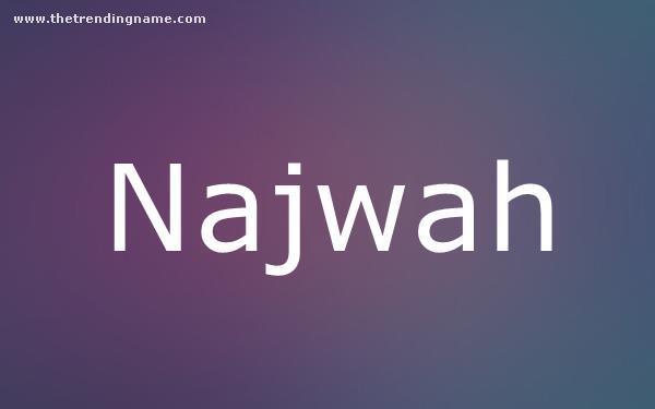 Baby Name Poster For Najwah